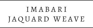IMABARI JAQUARD WEAVE